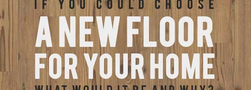 Unsure about what flooring you want for your home? Read what our online community recommends!